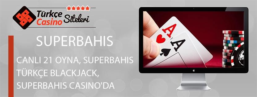 Canlı-21-Oyna,-Superbahis-türkçe-blackjack,-Superbahis-Casino'da