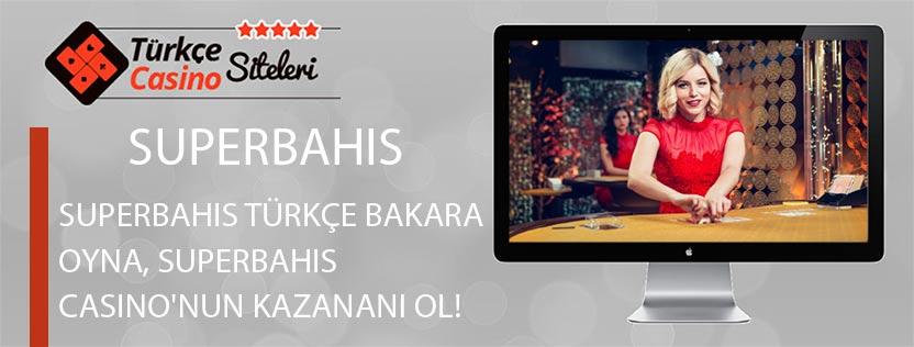 Superbahis-Türkçe-Bakara-Oyna,-Superbahis-Casino'nun-kazananı-ol!