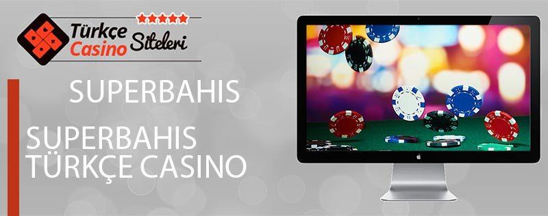 Superbahis-Türkçe-Casino