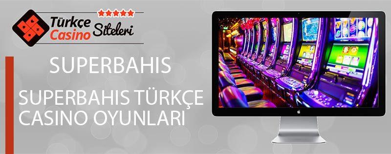 Superbahis-Türkçe-Casino-Oyunları