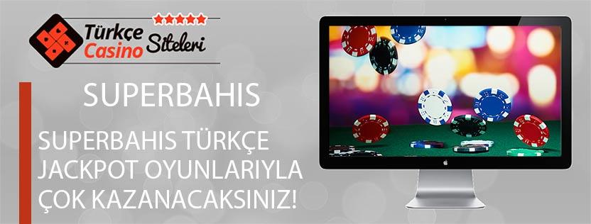 Superbahis-Türkçe-Jackpot-Oyunlarıyla-Çok-kazanacaksınız!