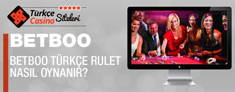 betboo türkçe rulet
